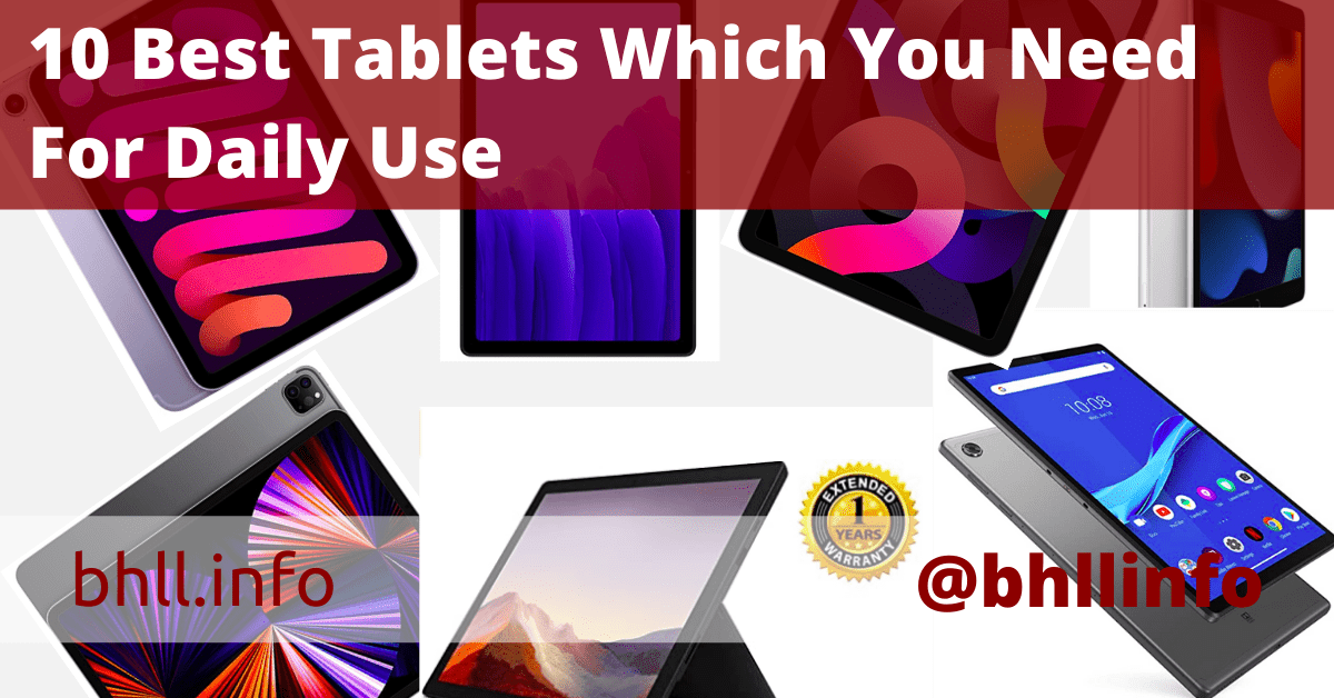 10 Best Tablets Which You Need For Daily Use